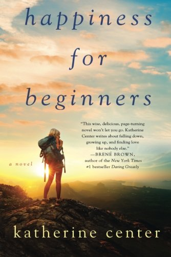 Cover of Happiness for Beginners: A Novel